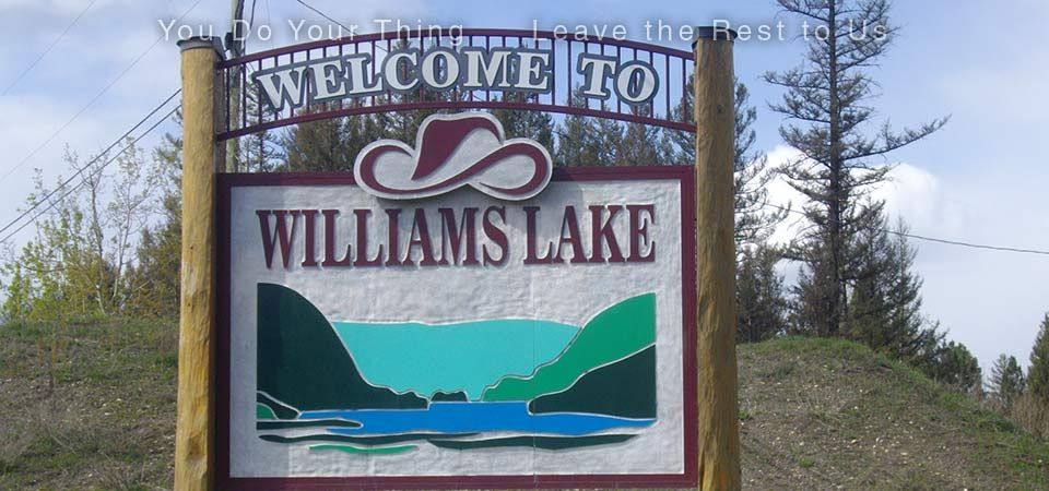 You Do Your Thing | Leave the Rest to Us | Williams Lake